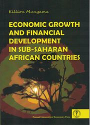 Economic Growth and Financial Development in Sub-Saharan African Countries, Killion Munyama