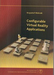 Configurable Virtual Reality Applications, Walczak Krzysztof