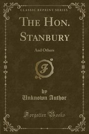 The Hon. Stanbury, Author Unknown