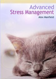 Advanced Stress Management, Manfield Alex