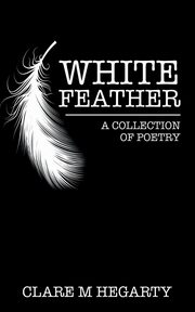 White Feather, Hegarty Clare