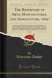 The Repertory of Arts, Manufactures, and Agriculture, 1809, Vol. 14, Author Unknown