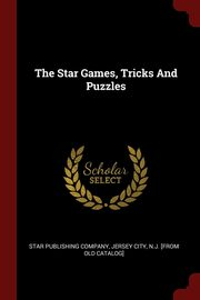 The Star Games, Tricks And Puzzles, Star publishing company Jersey City N.