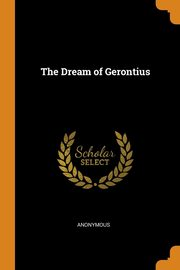 The Dream of Gerontius, Anonymous