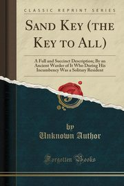 Sand Key (the Key to All), Author Unknown