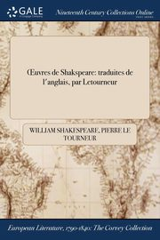 ?uvres de Shakspeare, Shakespeare William