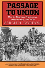 Passage to Union, Gordon Sarah H.