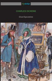 Great Expectations (with a Preface by G. K. Chesterton and an Introduction by Andrew Lang), Dickens Charles