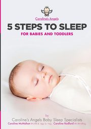 5 Steps To Sleep - For Babies and Toddlers, Angels Caroline's