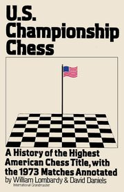 US Championship Chess, with the Games of the 1973 Tournament, Lombardy William