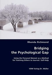 ksiazka tytuł: Bridging the Psychological Gap autor: Richmond Rhonda