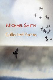 Collected Poems, Smith Michael