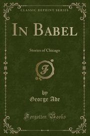 In Babel, Ade George
