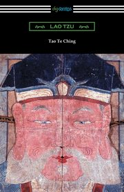 Tao Te Ching (Translated with commentary by James Legge), Tzu Lao