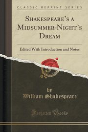 Shakespeare's a Midsummer-Night's Dream, Shakespeare William