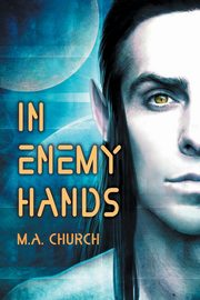 In Enemy Hands, Church M.A.