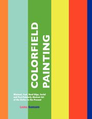 Colorfield Painting, Garrard Laura