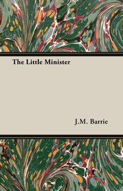 The Little Minister, Barrie J.M.