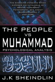 The People vs Muhammad - Psychological Analysis, Sheindlin J.K