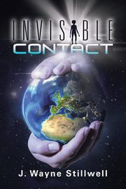 Invisible Contact, Stillwell J. Wayne