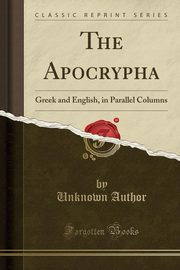 The Apocrypha, Author Unknown