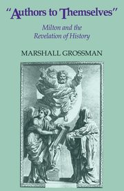 Authors to Themselves, Grossman Marshall