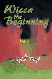 Wicca the Beginning, Boyd Alyda