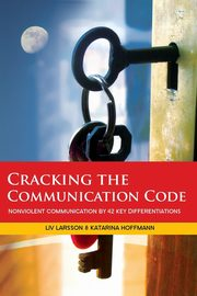 Cracking the Communication Code, Larsson Liv