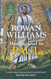 Meeting God in Paul, Williams Rowan
