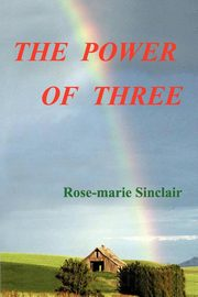 The Power of Three, Sinclair Rose-marie