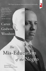 The Mis-Education of the Negro, Woodson Carter Godwin