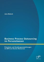 Business Process Outsourcing im Personalwesen, Babock Jana