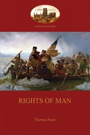 Rights of Man (Aziloth Books), Paine Thomas