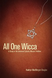 All One Wicca, Macmorgan-Douglas Kaatryn