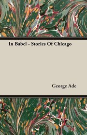 In Babel - Stories Of Chicago, Ade George