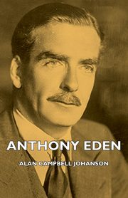 Anthony Eden, Johanson Alan Campbell