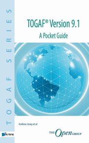 TOGAF? Version 9.1 A Pocket Guide, Josey Andrew