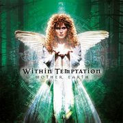 Mother Earth, Within Temptation