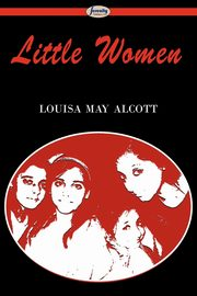 Little Women, Alcott Louisa May