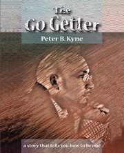 The Go-Getter, Kyne Peter B