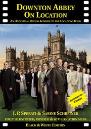 Downton Abbey on Location, Sperati J. P.