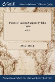 Poems on Various Subjects, Taylor John