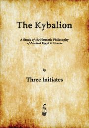 ksiazka tytuł: The Kybalion autor: Three Initiates