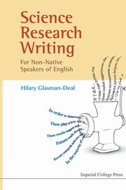 Science Research Writing for Non-Native Speakers of English, Glasman-Deal Hilary