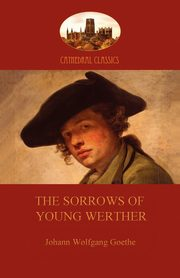 The Sorrows of Young Werther, Goethe Johann Wolfgang von