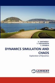 Dynamics Simulation and Chaos, Santhidevi V.