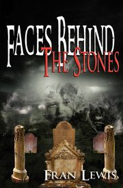 Faces Behind the Stones, Lewis Fran