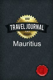 Travel Journal Mauritius, Journal Good