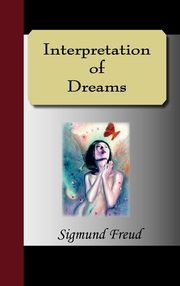The Interpretation of Dreams, Freud Sigmund