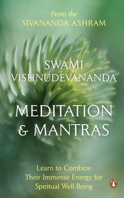 Meditation and Mantras, Devananda Swami Vishnu